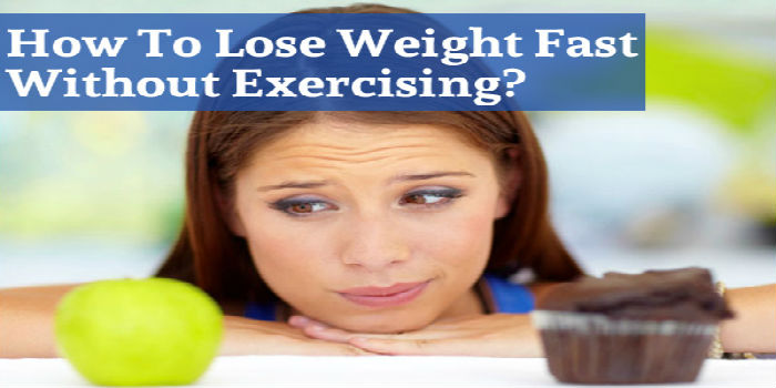 How To Lose Weight Without Diet And Exercise