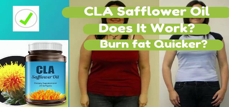 cla safflower oil weight loss reviews
