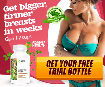 Forever Bust Reviews - Naturally Enhance Your Breast